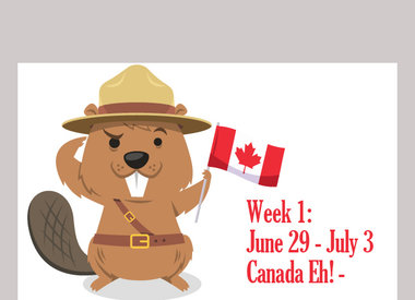 June 29 - July 3: Canada Eh!