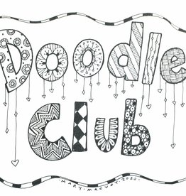 Mary M Doodle Club every Tues  Ages 15 & up