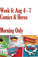 Art Camp Art Camp: Week Six August 4 - Aug 7 Morning