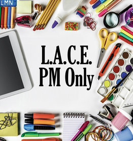 FTLA LACE Program: (PM) HALF day 1:00 pm to 4:00 pm
