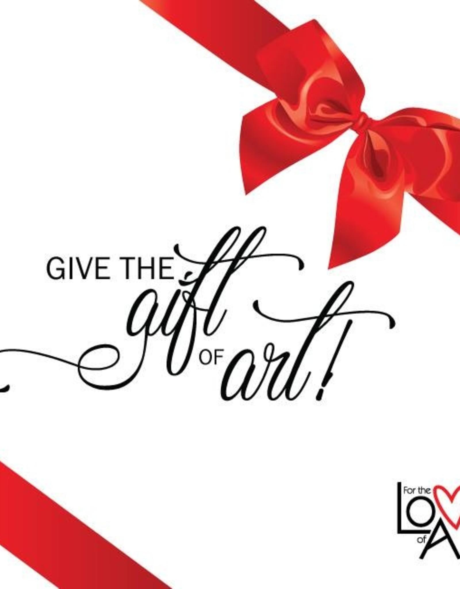 FTLA Gift Certificate For the Love of Art ($10)