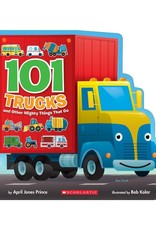 Scholastic 101 Trucks and Other Mighty Things
