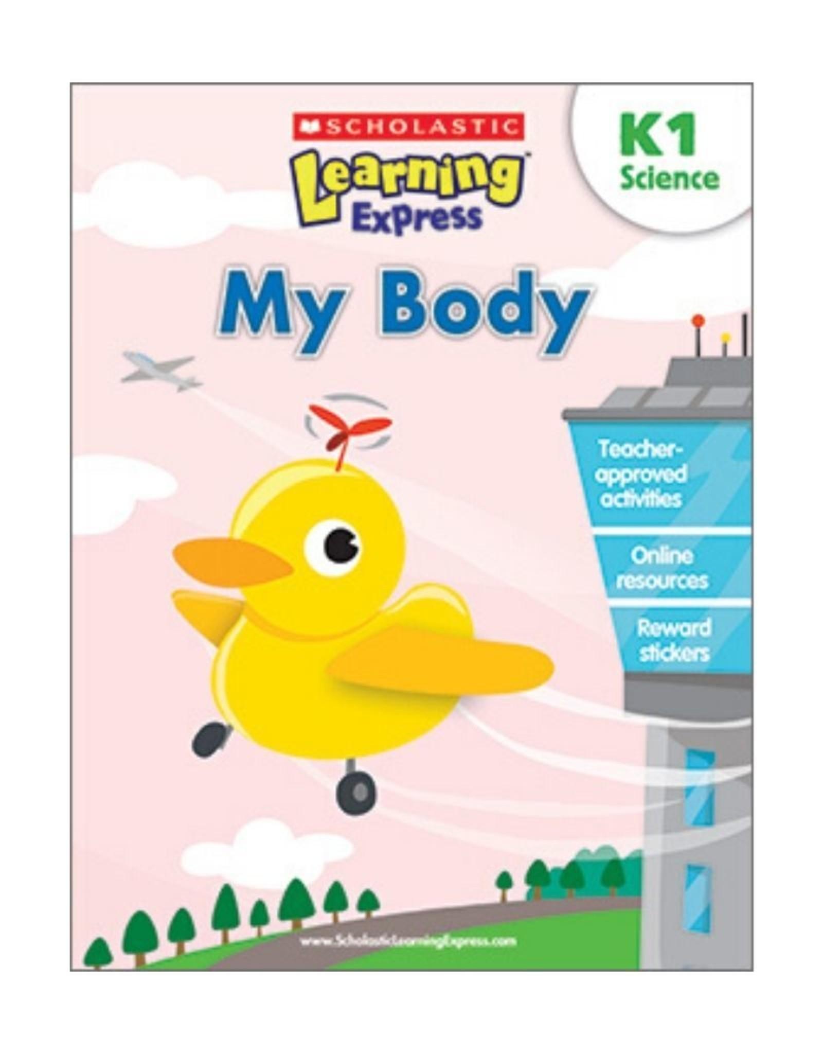 Scholastic K1 My Body