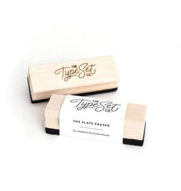 The Type Set The Slate Eraser