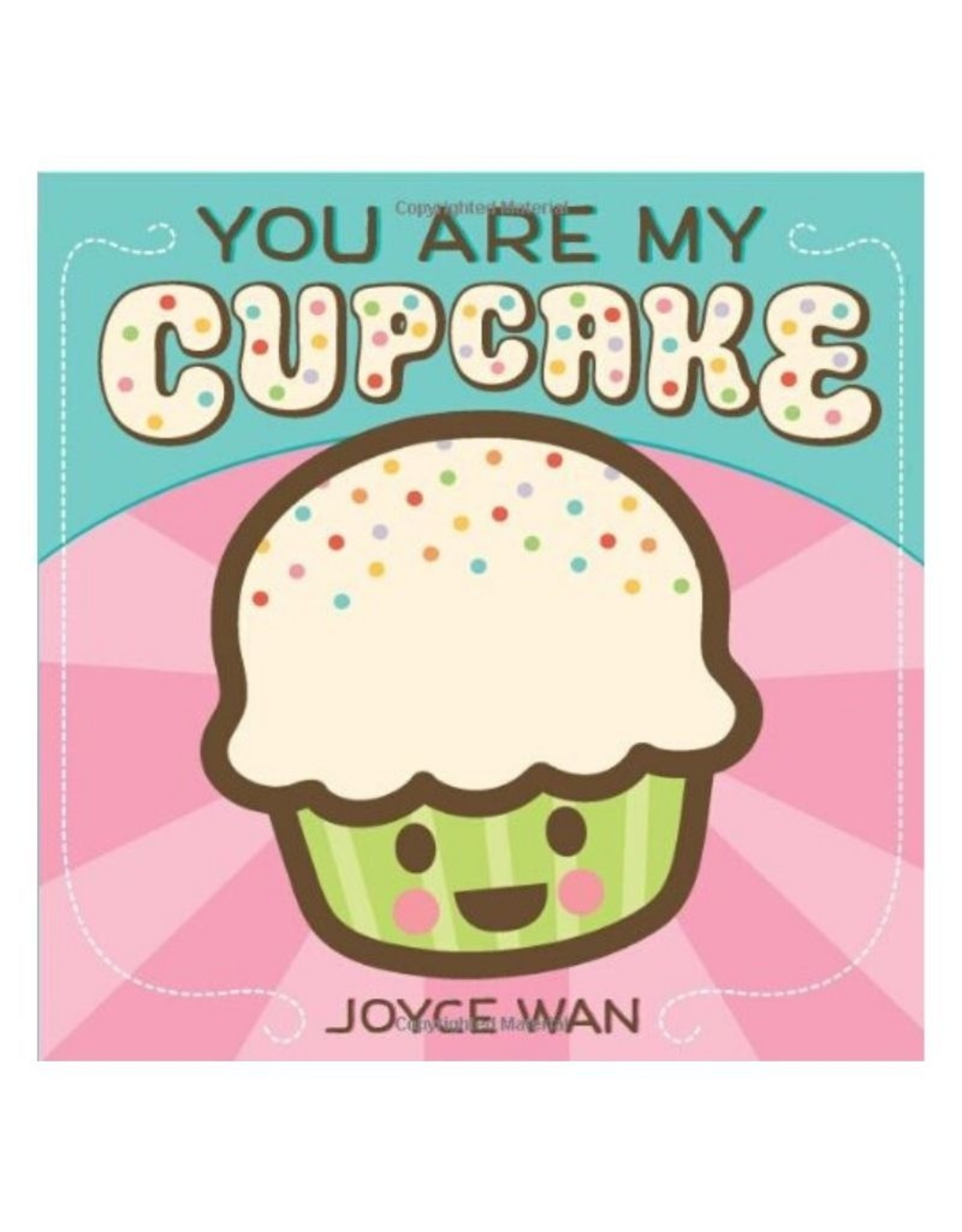 Scholastic You are my cupcake