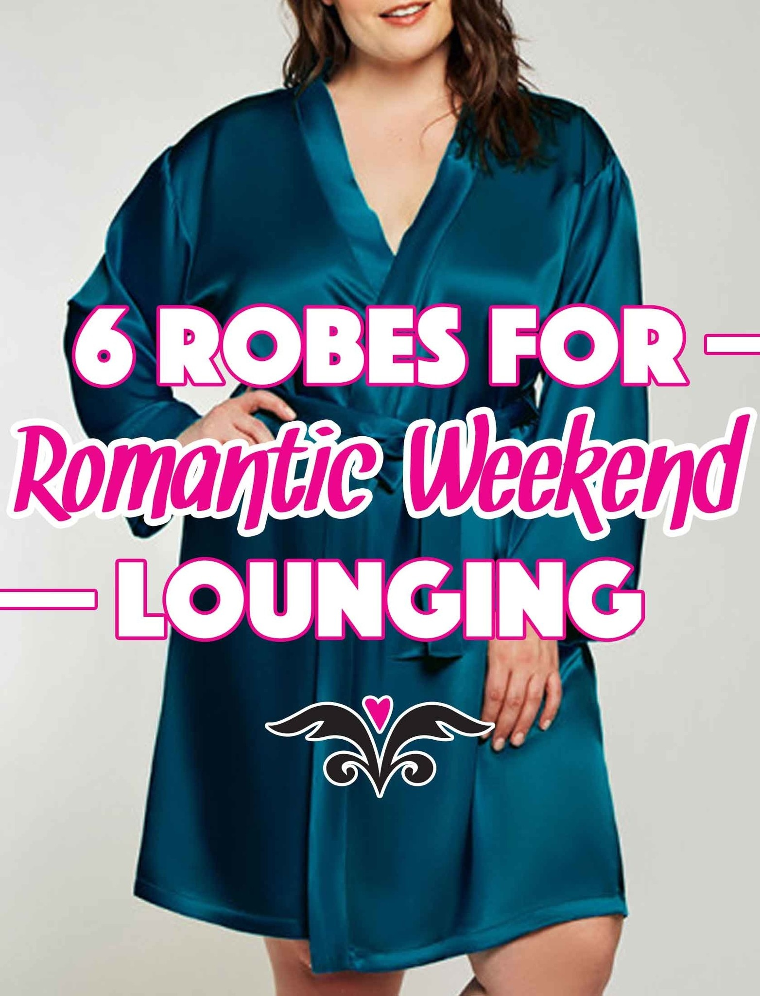 6 Robes for Romantic Weekend Lounging