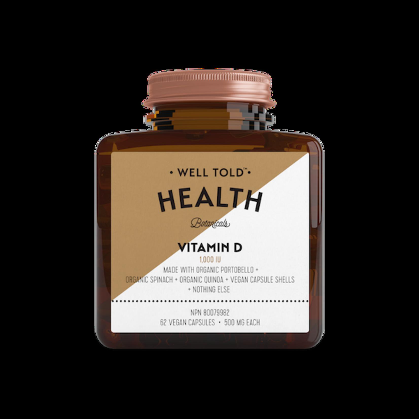 WELL TOLD HEALTH BOTANICALS Vitamin D