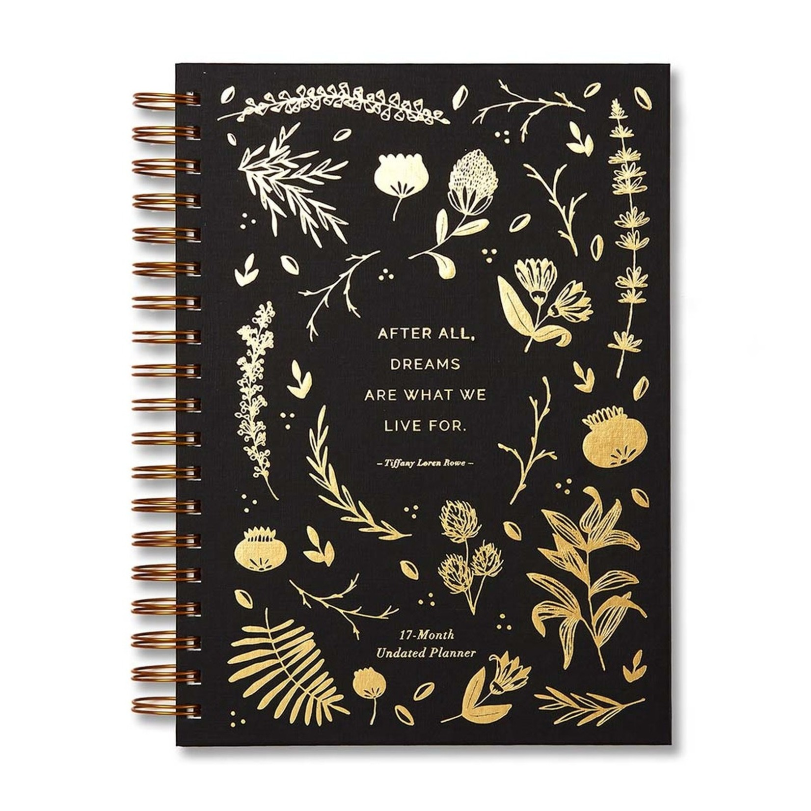 COMPENDIUM Planner - After All, Dreams Are What We Live For