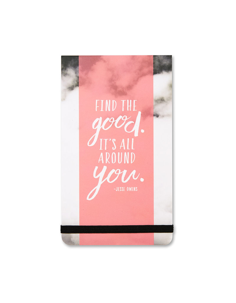 Find The Good. It's All Around You. Pocket List Pad