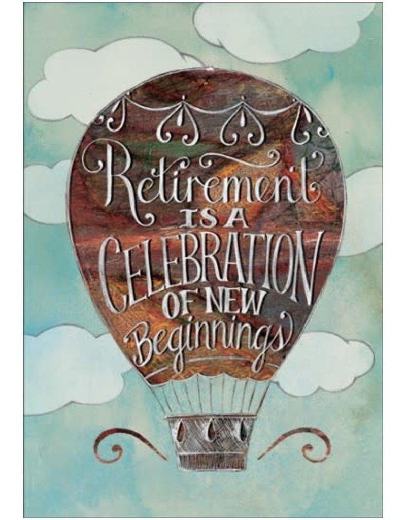 RETIREMENT IS A CELEBRATION CARD