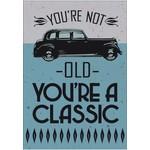 YOU'RE A CLASSIC CARD