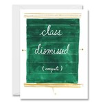 CLASS DISMISSED CARD