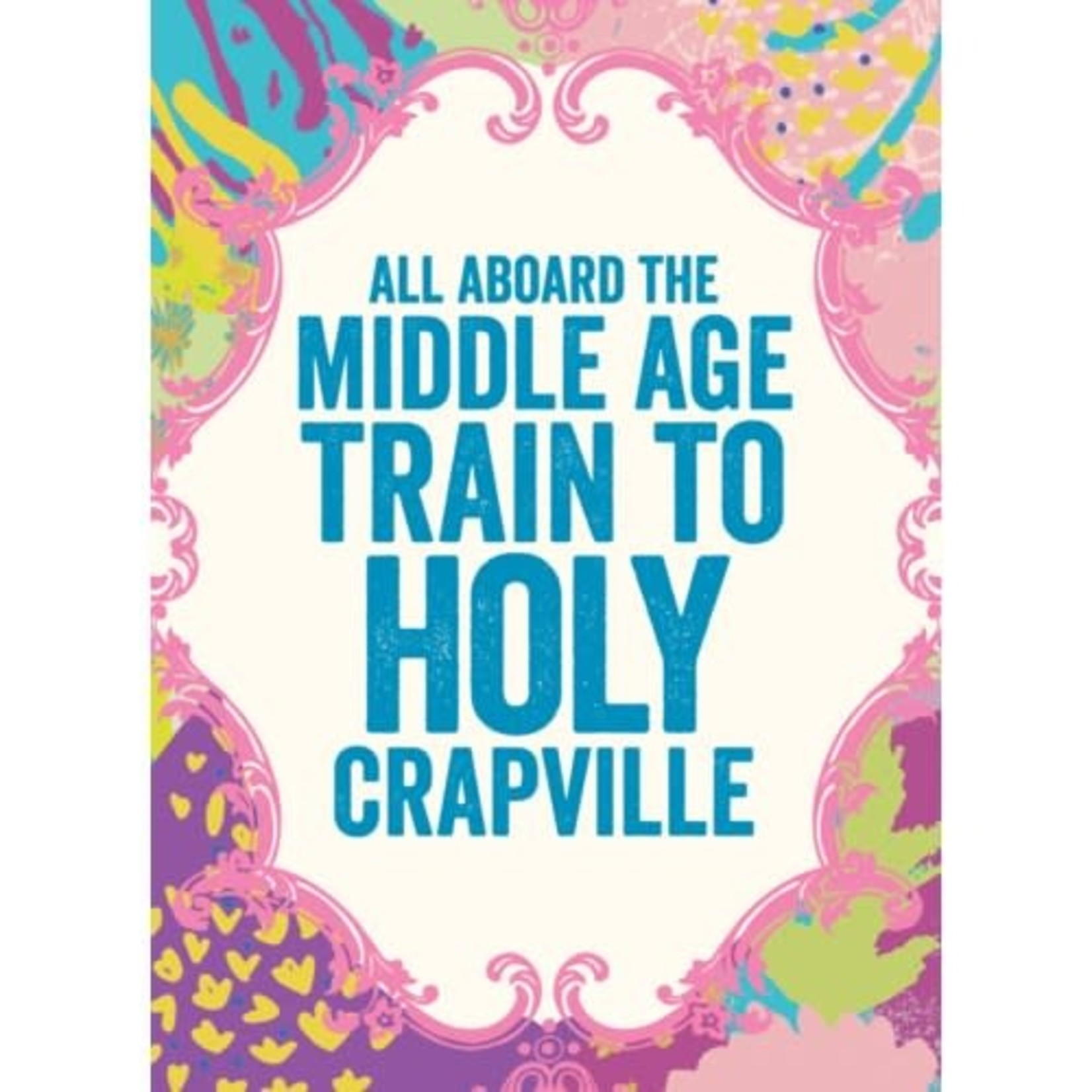 MIDDLE AGE TRAIN CARD