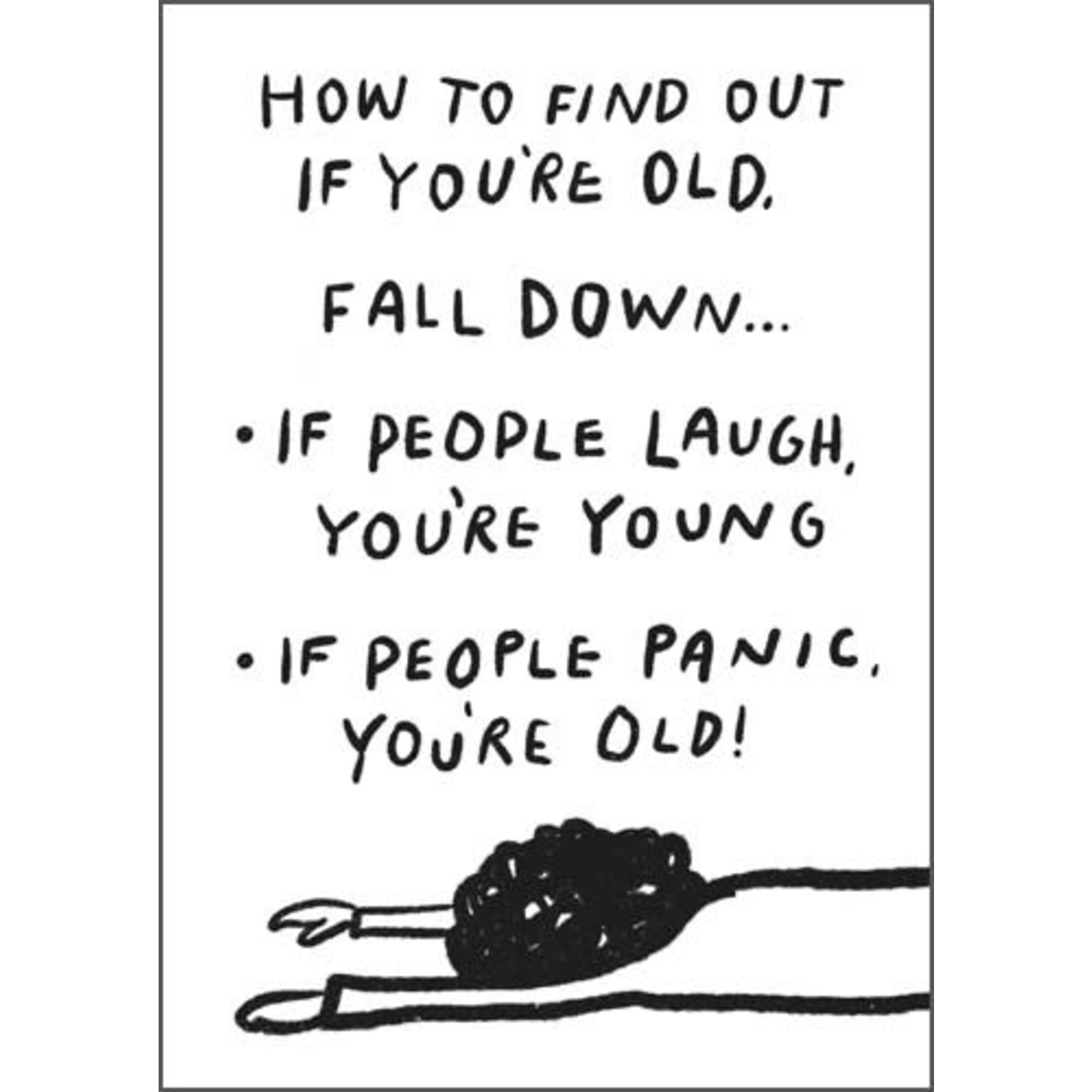 HOW TO FIND OUT IF YOU ARE OLD CARD