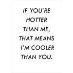HOTTER THAN ME CARD