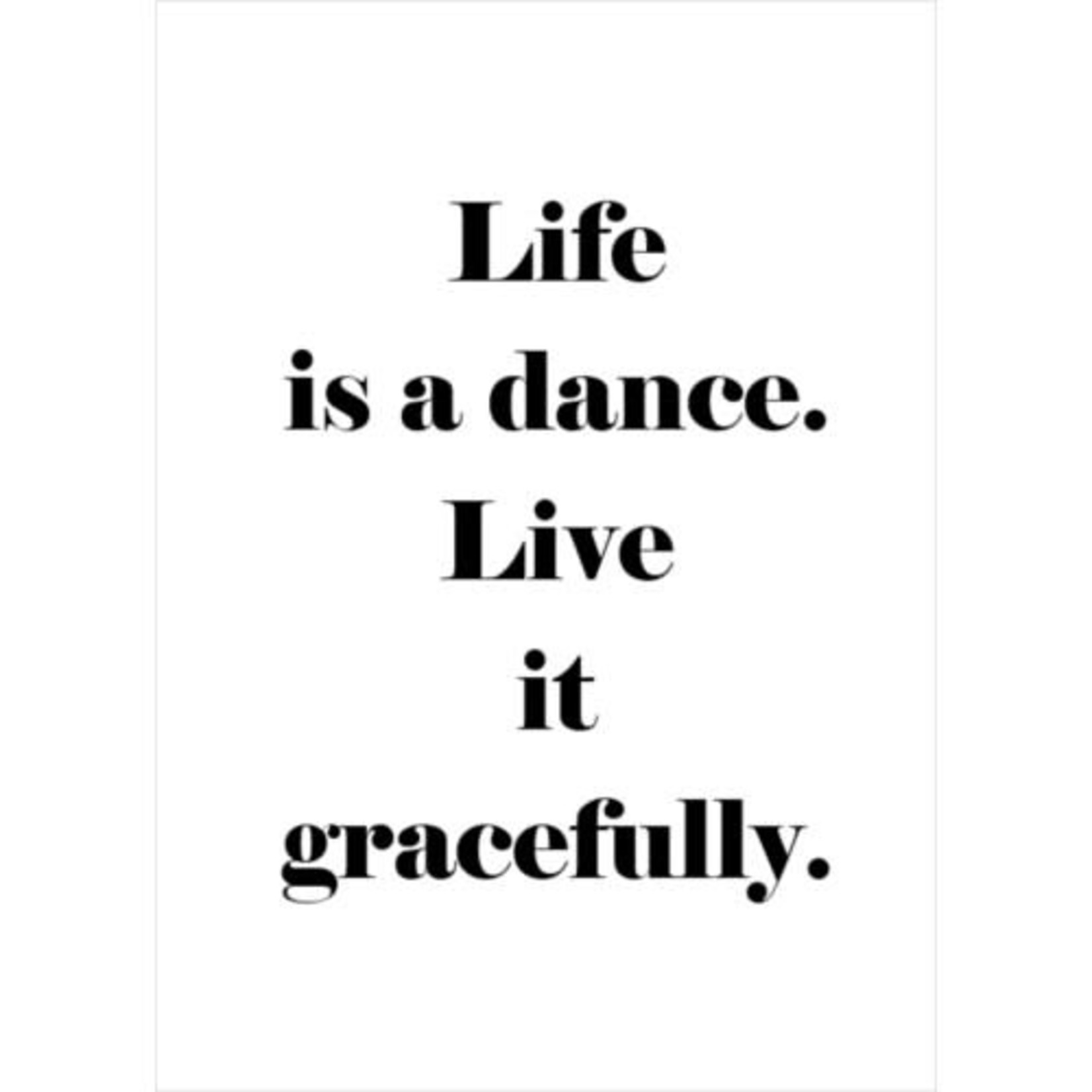 LIFE IS A DANCE CARD
