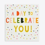 A DAY TO CELEBRATE YOU CARD