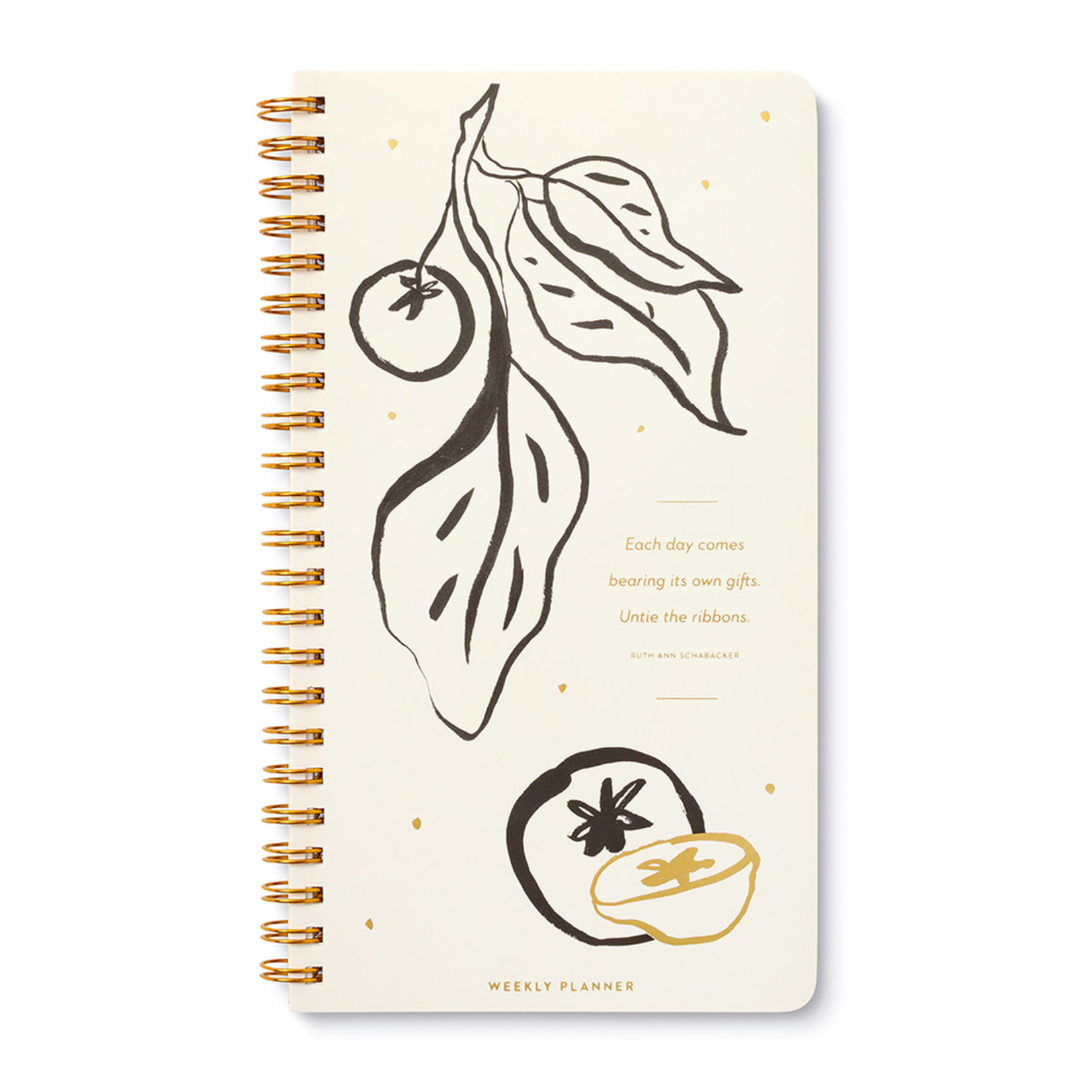 WEEKLY PLANNER - EACH DAY COMES BEARING ITS OWN GIFTS