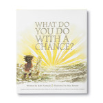 ILLUSTRATED BOOK - WHAT DO YOU DO WITH A CHANCE