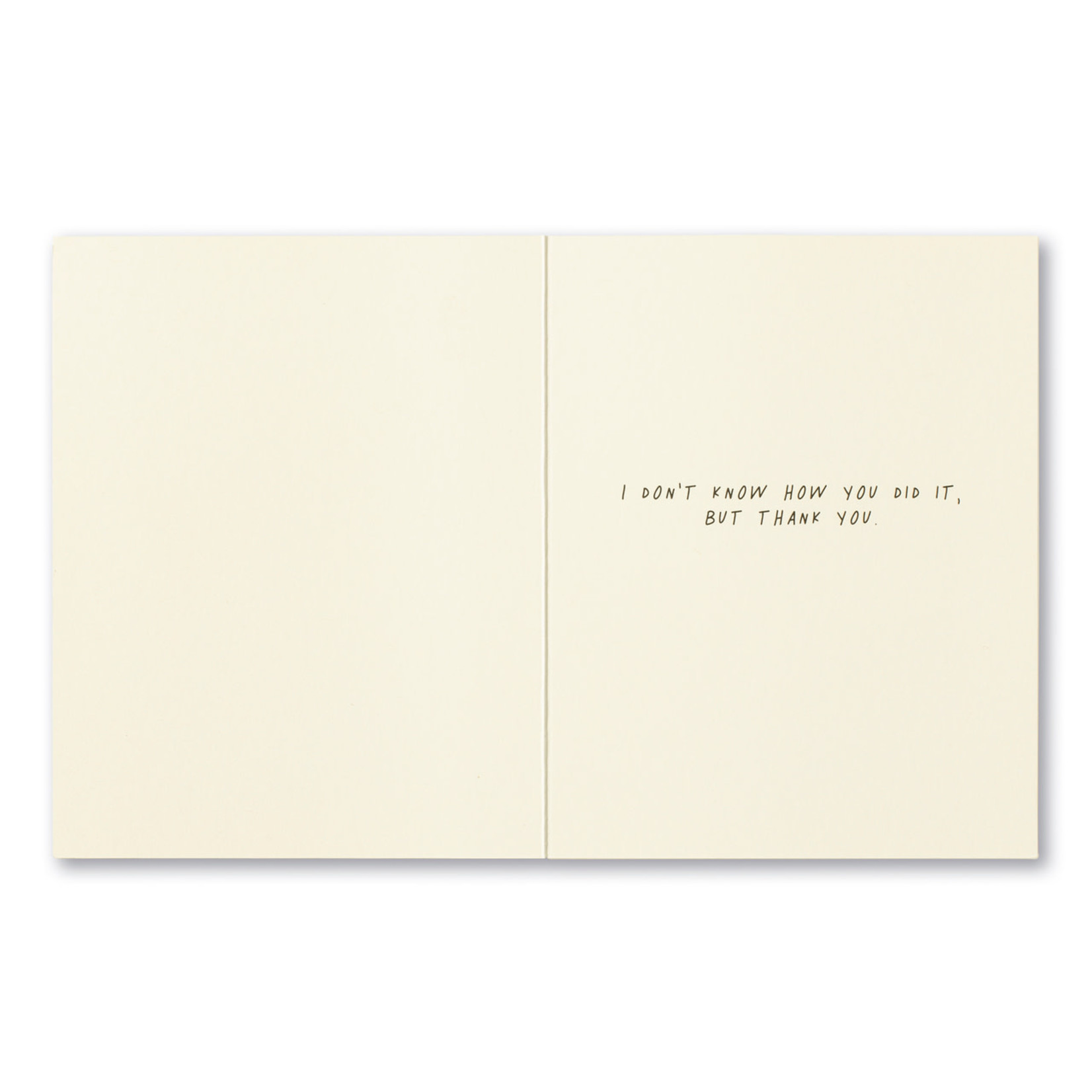 YOU MADE THE INCREDIBLE HAPPEN CARD