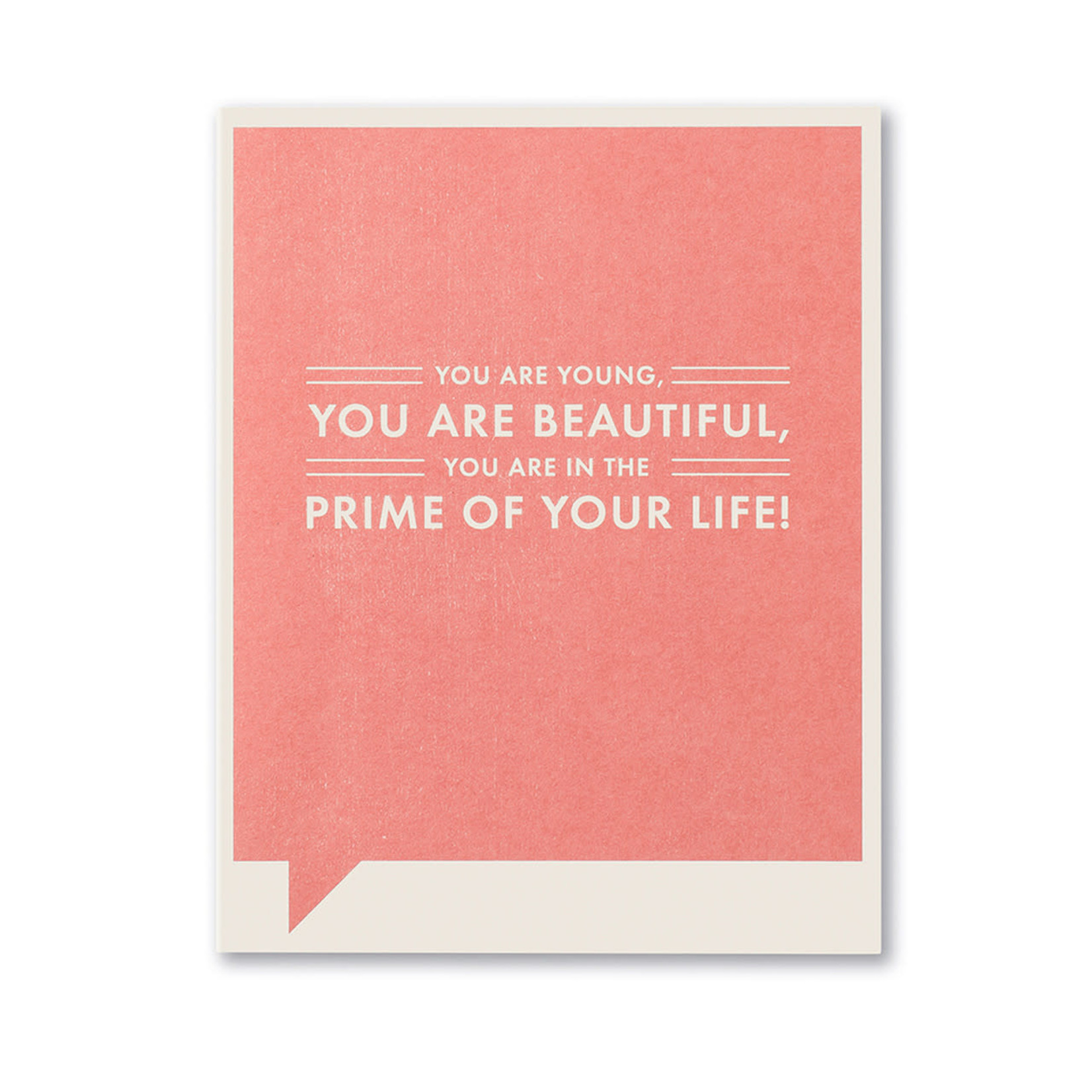 YOU ARE YOUNG, YOU ARE BEAUTIFUL CARD
