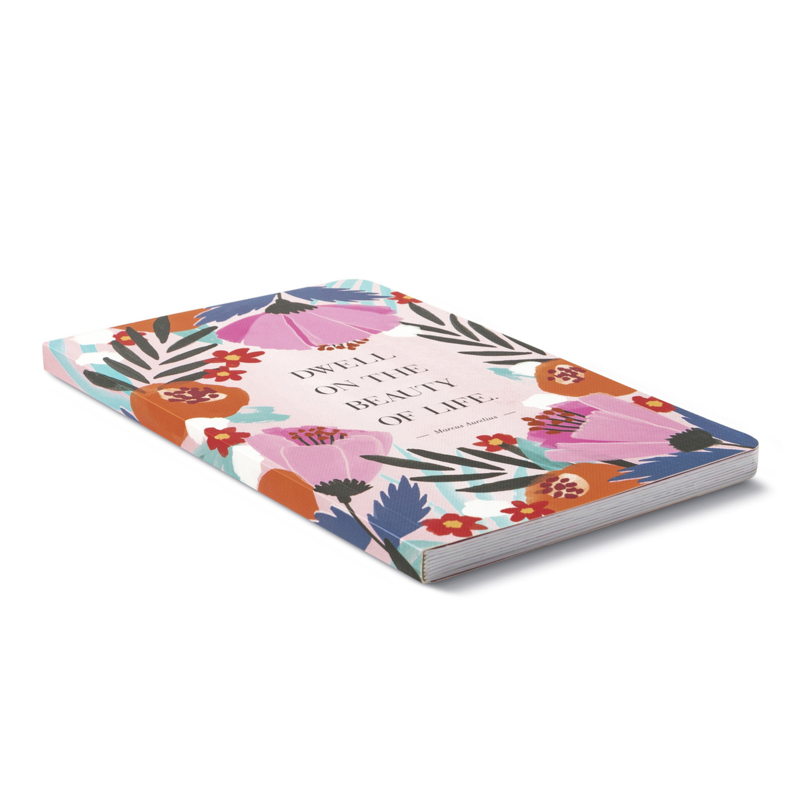 WRITE NOW JOURNAL - DWELL ON THE BEAUTY OF LIFE