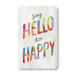 COMPENDIUM WRITE NOW JOURNAL - SAY HELLO TO HAPPY