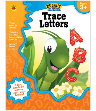 Brighter Child Big Skills for Little Hands: Trace Letters (Ages 3+) Book