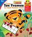 Using Ten Frames to Teach Number Sense Resource Book Grade K-1