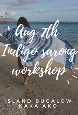 indigo sarong workshop Aug 7th
