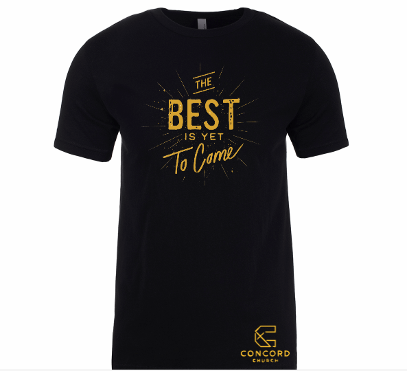 THE BEST IS YET TO COME SHORT SLEEVE SHIRT