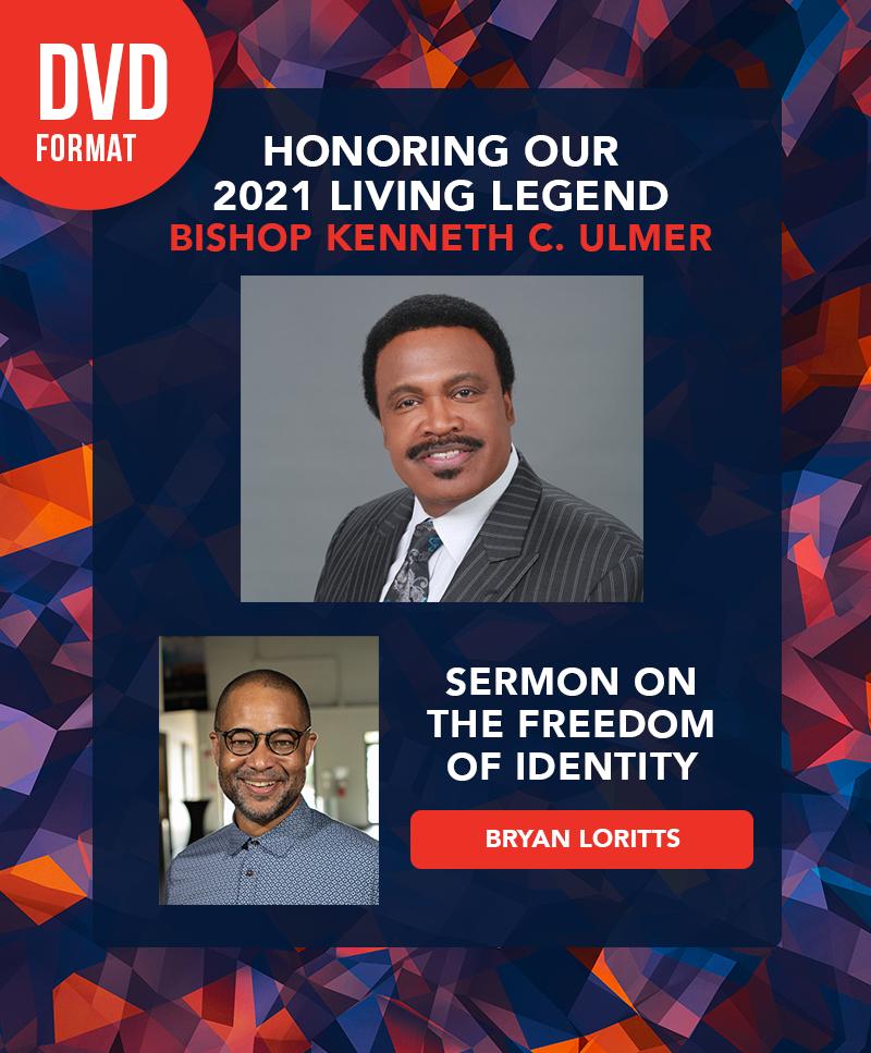 EKBPC25: Honoring Our 2021 Living Legend Bishop Kenneth C. Ulmer - DVD (Bryan Loritts)