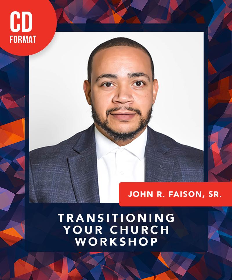 EKBPC25: Transitioning Your Church - CD (John R. Faison, Sr.)