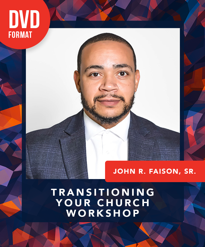 EKBPC25: Transitioning Your Church - DVD (John R. Faison, Sr.)