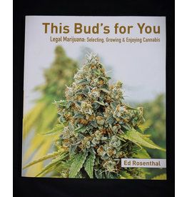 This Bud's for You by Ed Rosenthal