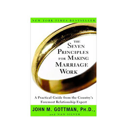 Literature The Seven Principles for Making Marriage Work
