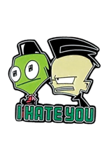 Invader Zim I Hate You Hat Pin / Lapel Pin
