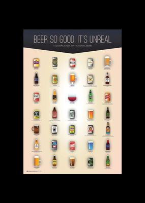 "Beer So Good It's Unreal Poster 24""x36"""