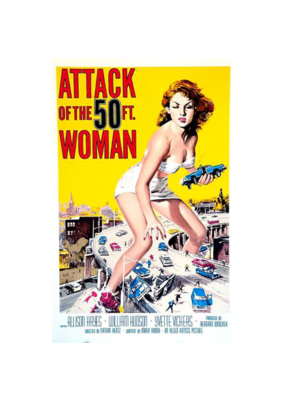 "Attack Of The 50ft Woman Poster 24""x36"""