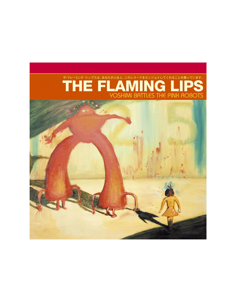 The Flaming Lips - Yoshimi Battles the Pink Robots