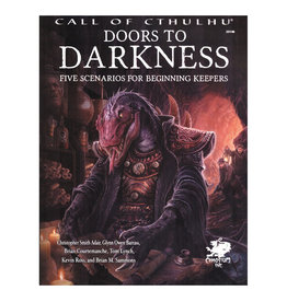 Chaosium Call of Cthulhu RPG: Doors to Darkness (Hardcover)