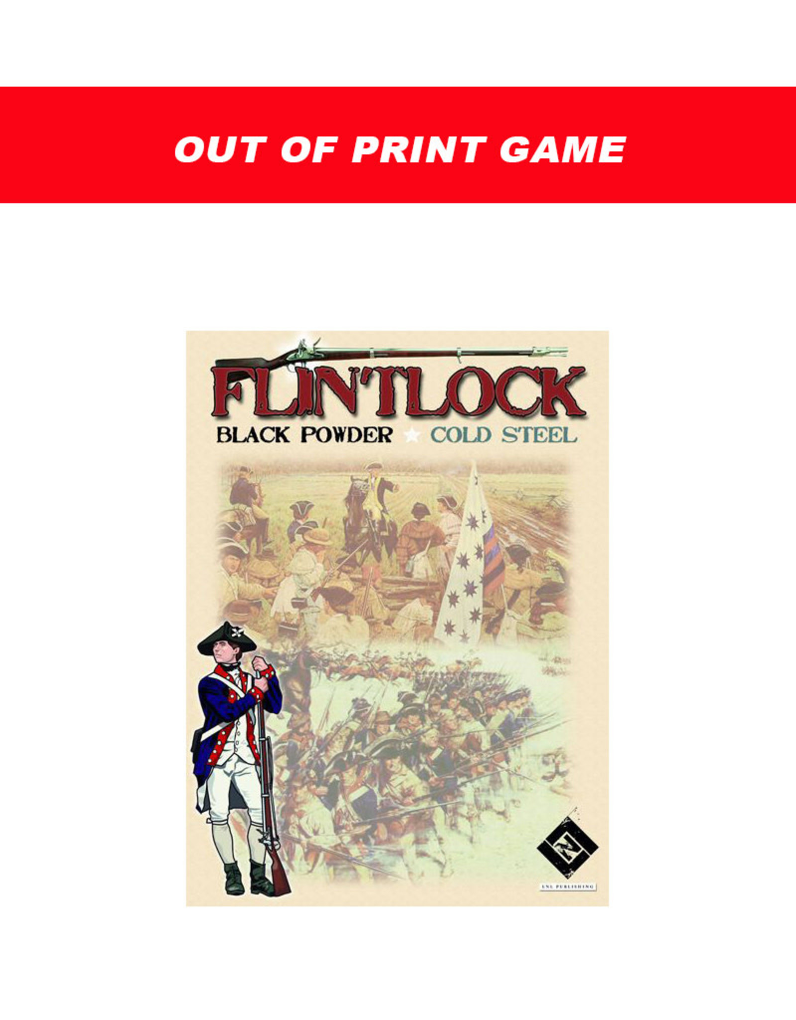 LNL Flintlock: Black Powder, Cold Steel - Volume I: Carolina Rebels (OOP)
