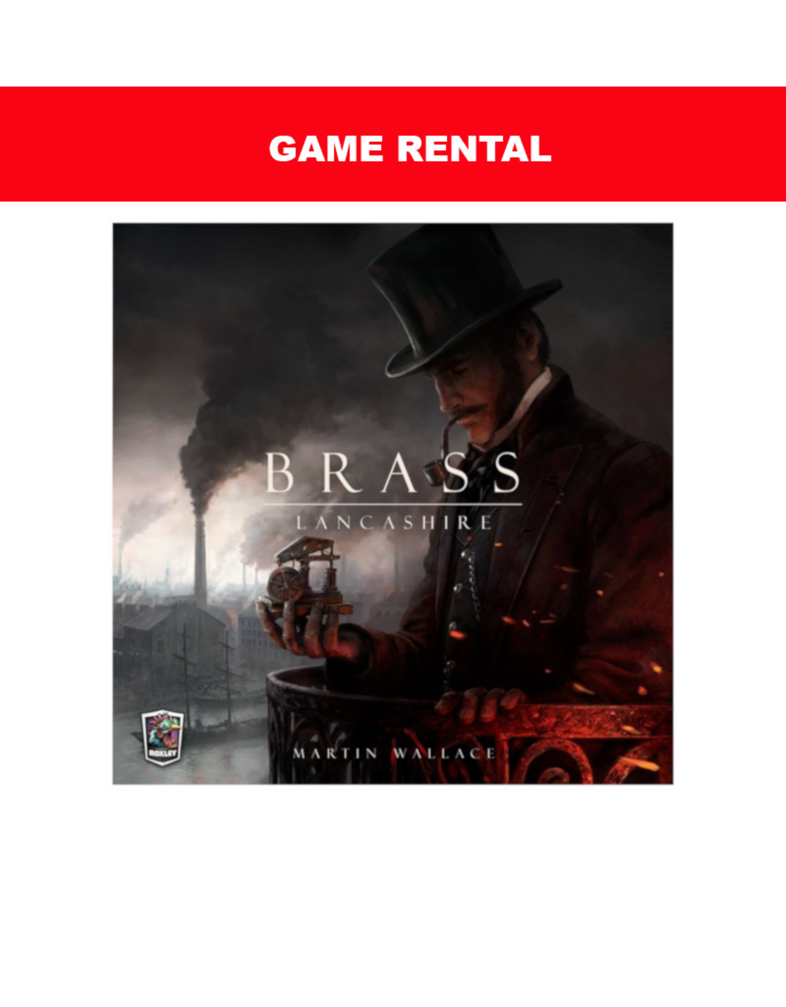 Roxley Games (RENT) Brass Lancashire for a Day. Love It! Buy It!