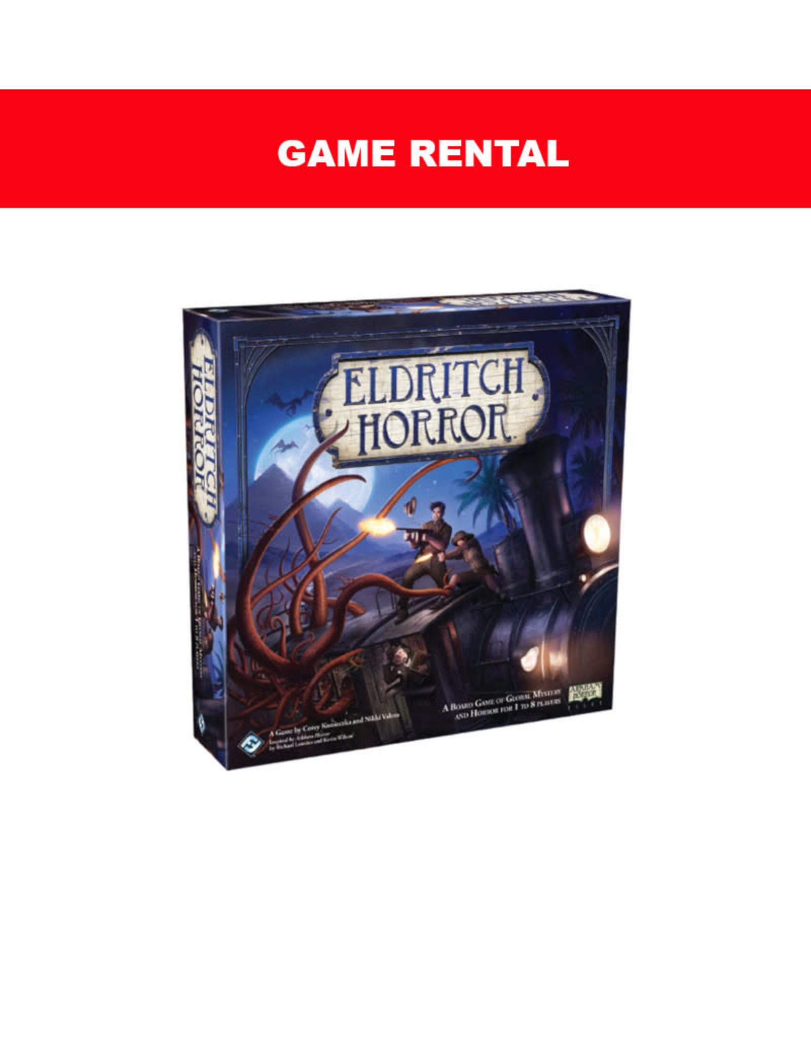 (RENT) Eldritch Horror for a Day. Love It! Buy It!