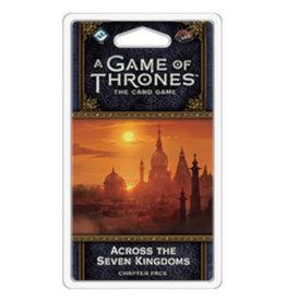 Fantasy Flight Games Game of Thrones LCG Across the Seven Kingdoms