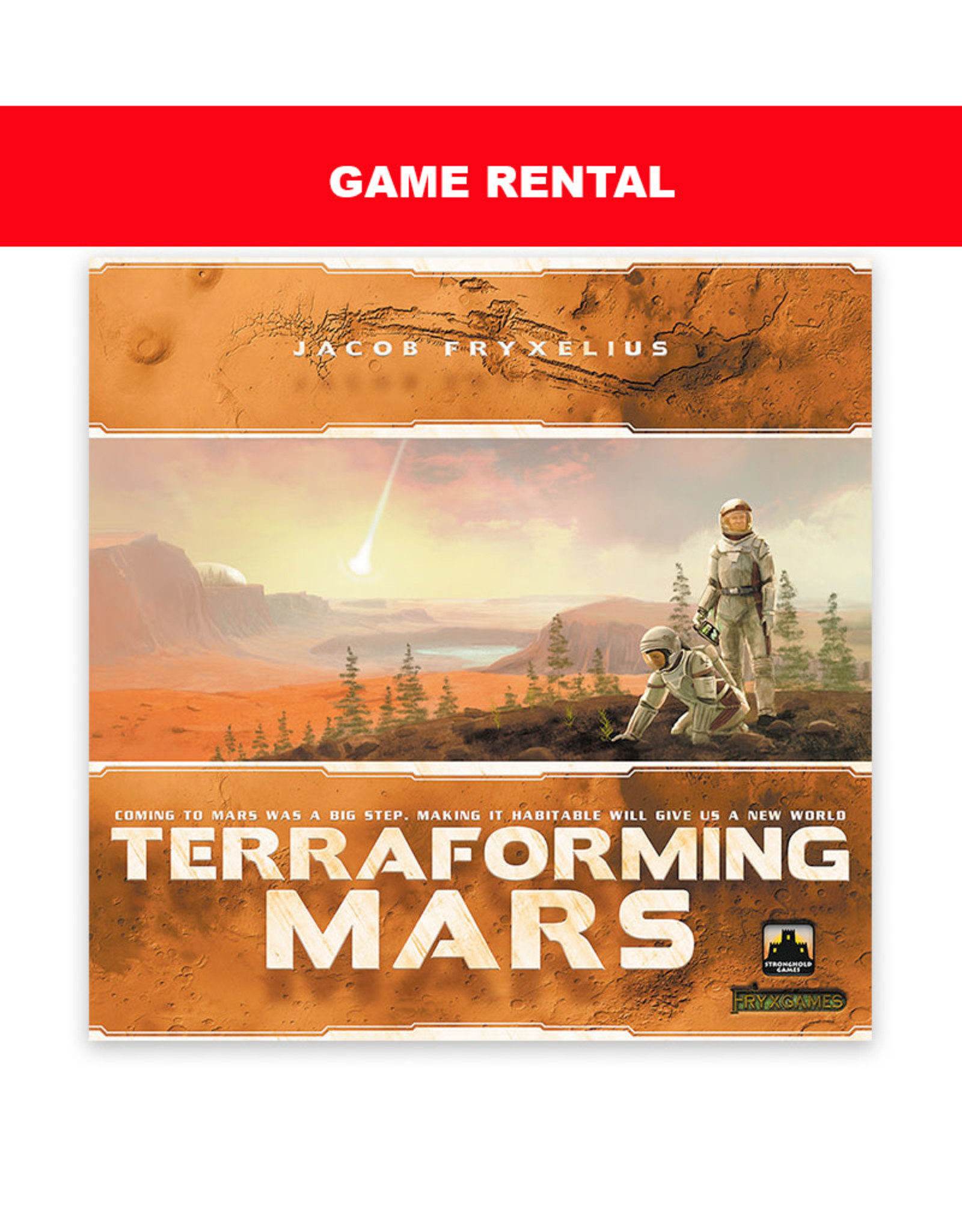 Stronghold Games (RENT) Terraforming Mars for a Day. Love It! Buy It!
