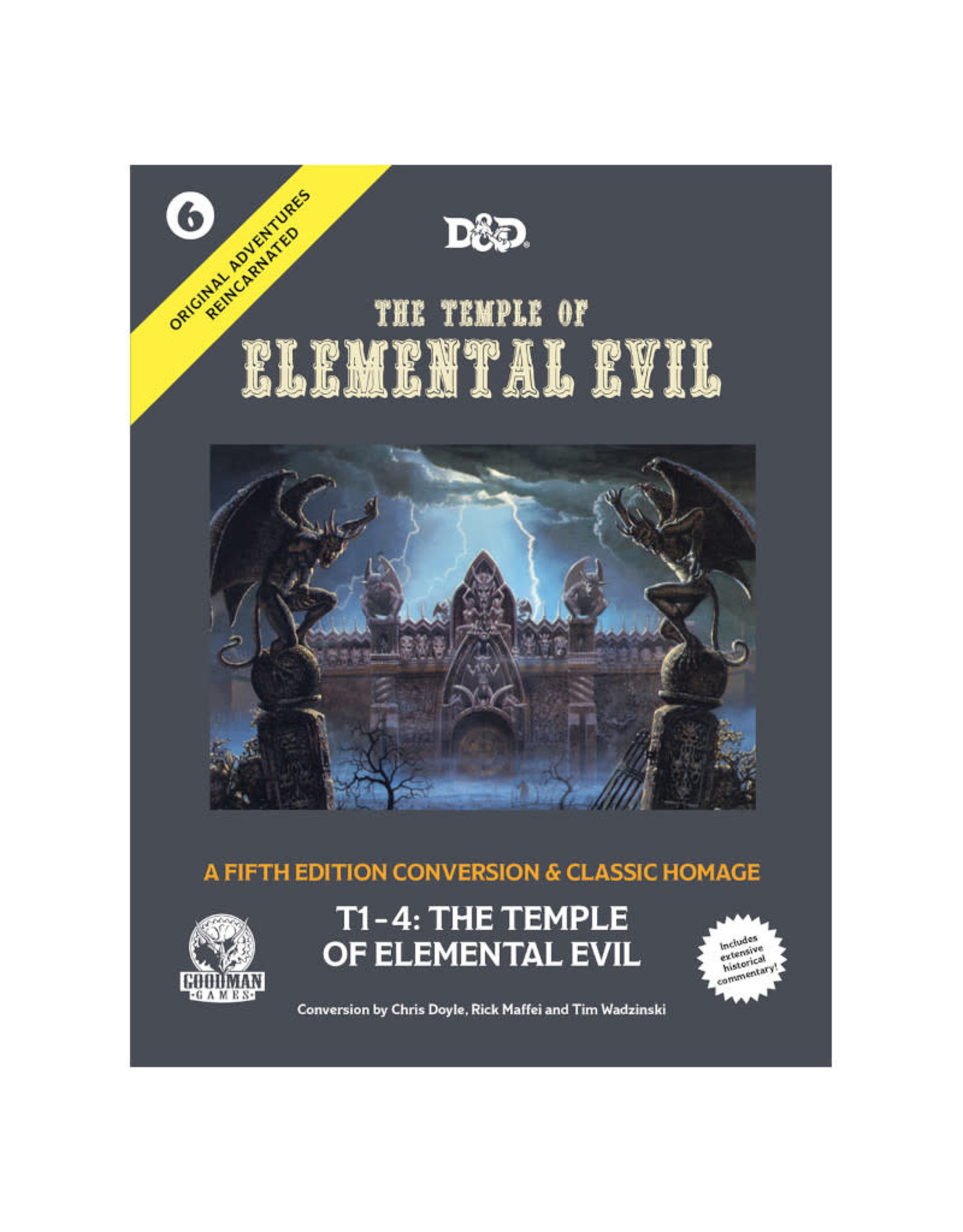 Goodman Games Original Adventures Reincarnated #6 Temple of Elemental Evil (Pre-Order)