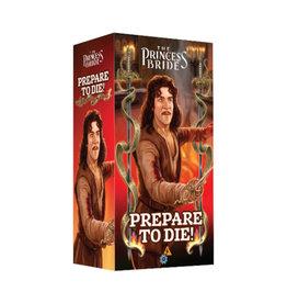 Princess Bride Prepare to Die