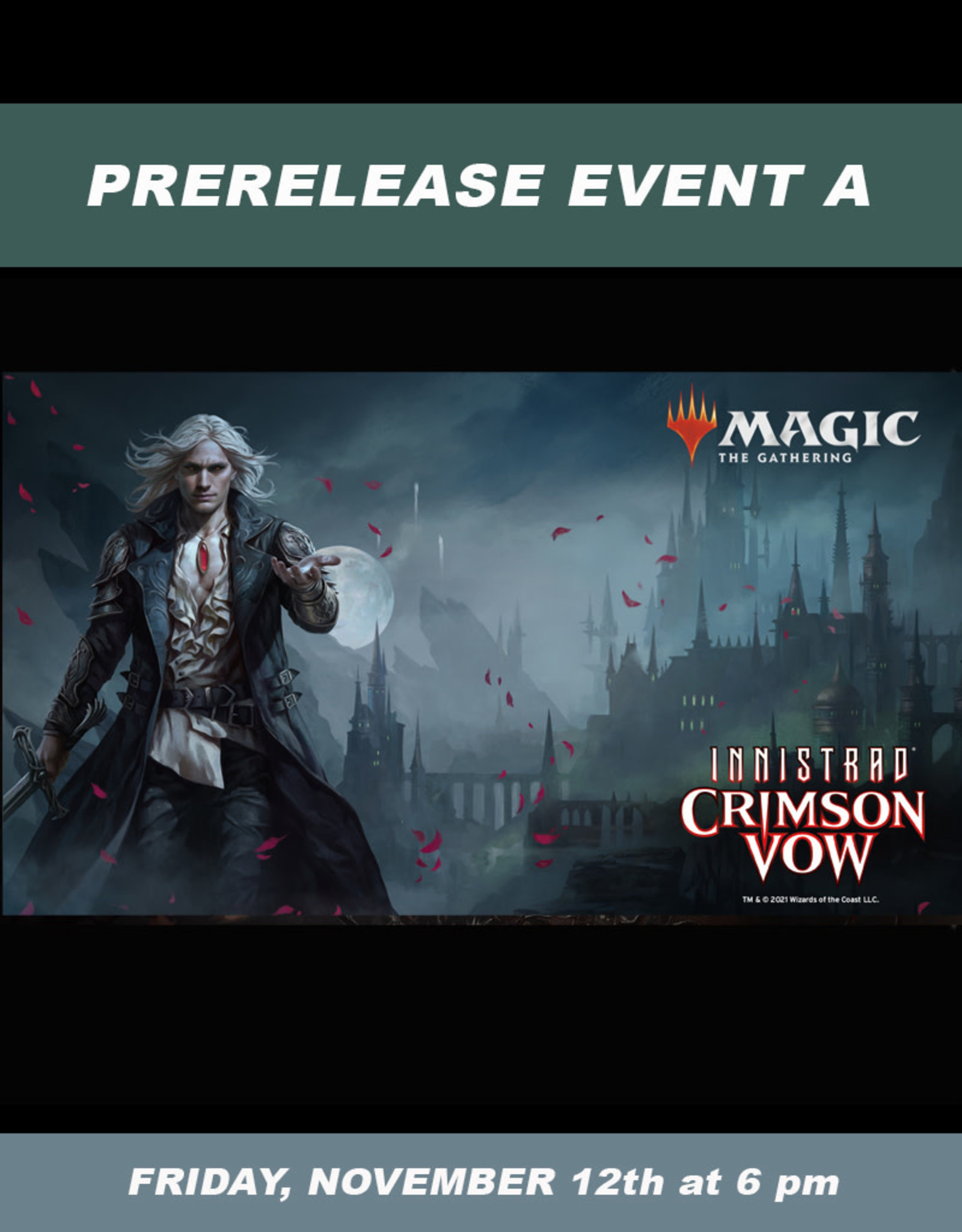Wizards of the Coast MTG Innistrad Crimson Vow Prerelease Sealed Event A (Friday, Nov. 12 at 6 pm)