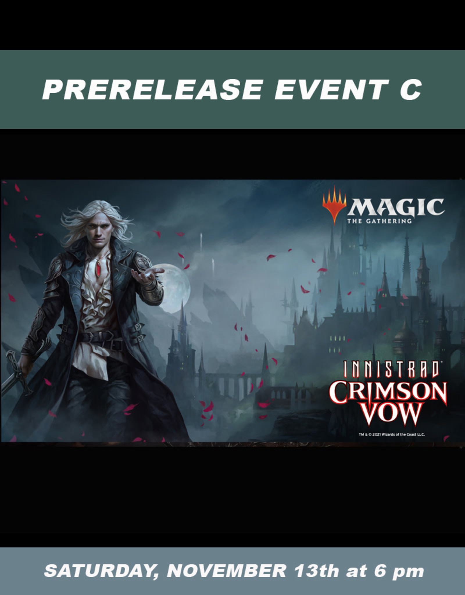 Wizards of the Coast MTG Innistrad Crimson Vow Prerelease Sealed Event C (Saturday, Nov. 13 at 6 pm)